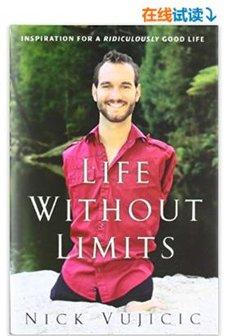 《LifeWithoutLimits:InspirationforaRidiculouslyGoodLife》NickVujicic图书【已结束】